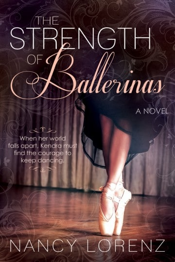 "An Interview with Nancy Lorenz Author of ""The Strength of Ballerinas"""